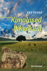 Kimalased Piksekivil